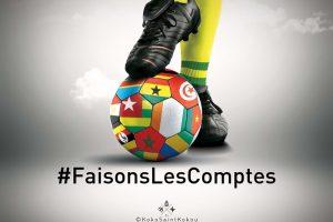 Faisons Les Comptes est une campagne pour exiger du gouvernement togolais des comptes pour la CAN 2013